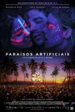 Искусственный рай  (Paraisos Artificiais)