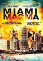 Извержение в Майами (Miami Magma)